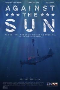 Против солнца / Against the Sun (2014)