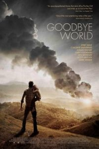 Прощай, мир / Goodbye World (2013)