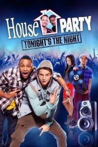 Прощальная вечеринка / House Party: Tonight's the Night (2013)