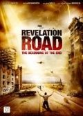 Путь откровения: Начало конца / Revelation Road: The Beginning of the End (2013)