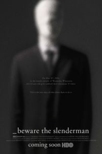 Реальный Слендермен / Beware the Slenderman (2016)