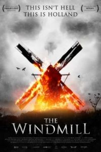 Резня на мельнице / The Windmill Massacre (2016)