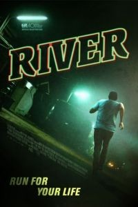 Река / River (2015)