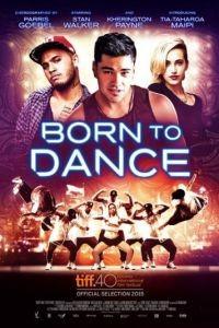 Рождённый танцевать / Born to Dance (2015)