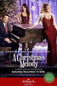 Рождественская мелодия / A Christmas Melody (2015)