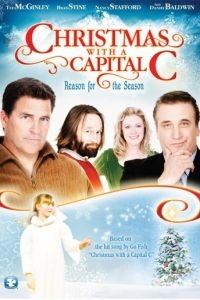Рождество с большой буквы / Christmas with a Capital C (2011)