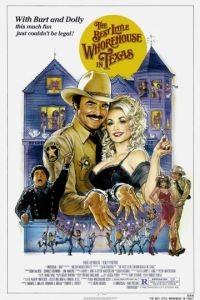 Самый приятный бордель в Техасе / The Best Little Whorehouse in Texas (1982)
