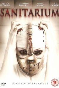 Санаторий / Sanitarium (2013)