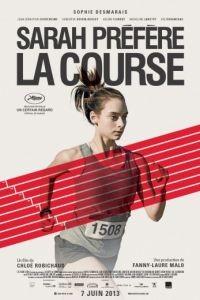 Сара предпочитает бегать / Sarah prfre la course (2013)