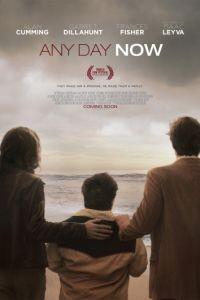 Сейчас или никогда / Any Day Now (2012)