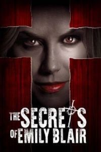 Секреты Эмили Блэр / The Secrets of Emily Blair (2016)