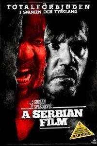 Сербский фильм / Srpski film (2010)