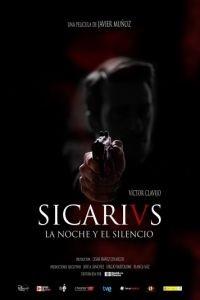 Сикарии: Ночью в тишине / Sicarivs: La noche y el silencio (2015)