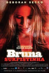 Сладкий яд скорпиона / Bruna Surfistinha (2011)