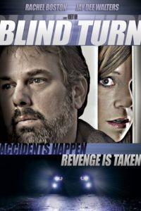 Слепой поворот / Blind Turn (2012)