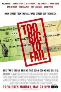 Слишком крут для неудачи / Too Big to Fail (2011)