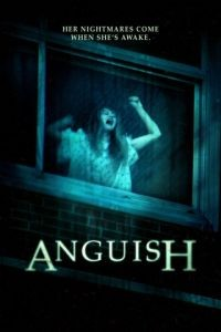 Смертельная тоска / Anguish (2015)
