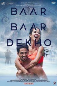 Смотри ещё раз / Baar Baar Dekho (2016)