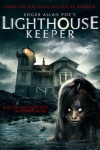 Смотритель маяка / Edgar Allan Poe's Lighthouse Keeper (2016)