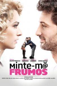 Солги красиво / Minte-m frumos (2012)