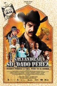 Спасти рядового Переса / Salvando al Soldado Prez (2011)