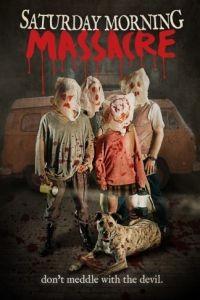 Спокойной ночи, малыши / Saturday Morning Massacre (2012)