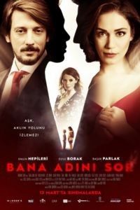 Спроси у меня свое имя / Bana Adini Sor (2015)
