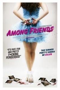 Среди друзей / Among Friends (2012)