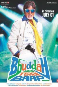 Старик Ббудда / Bbuddah Hoga Terra Baap (2011)
