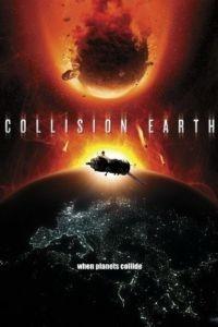 Столкновение Земли / Collision Earth (2011)