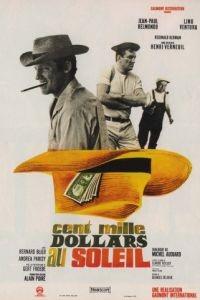 Сто тысяч долларов на солнце / Cent mille dollars au soleil (1964)