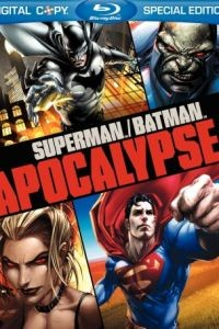 Супермен/Бэтмен: Апокалипсис / Superman/Batman: Apocalypse (2010)