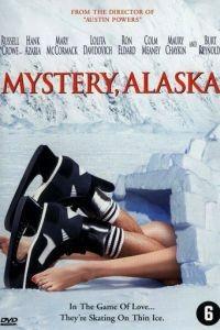 Тайна Аляски / Mystery, Alaska (1999)