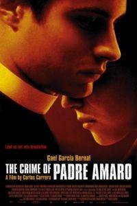 Тайна отца Амаро / El crimen del Padre Amaro (2002)