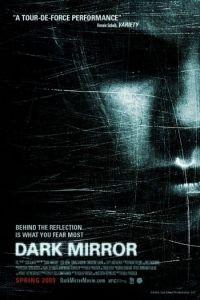 Темное зеркало / Dark Mirror (2007)