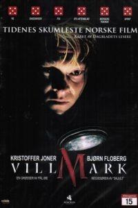 Тёмный лес / Villmark (2003)