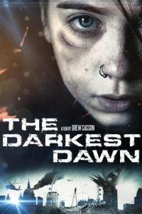 Темный рассвет / The Darkest Dawn (2016)