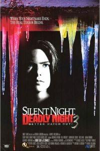 Тихая ночь, смертельная ночь 3: Лучше поберегись! / Silent Night, Deadly Night 3: Better Watch Out! (1989)