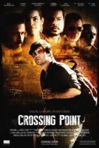 Точка невозврата / Crossing Point (2016)