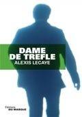 Трефовая дама / Dame de trfle (2013)