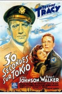 Тридцать секунд над Токио / Thirty Seconds Over Tokyo (1944)