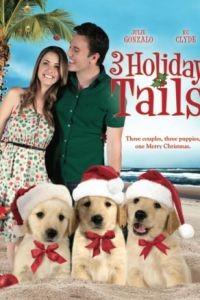 Три рождественские сказки / 3 Holiday Tails (2011)