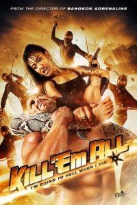 Убей их всех / Kill 'em All (2013)