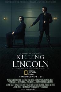Убийство Линкольна / Killing Lincoln (2013)