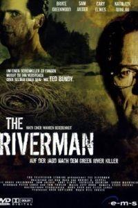 Убийство на реке Грин / The Riverman (2004)
