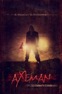 Убийца с топором / Axeman at Cutter's Creek (2013)