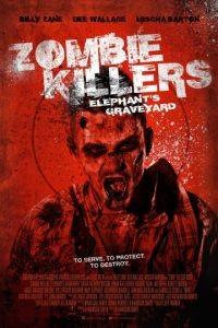 Убийцы зомби: Кладбище слонов / Zombie Killers: Elephant's Graveyard (2015)