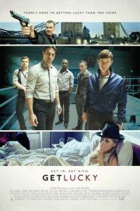 Удачу за хвост / Get Lucky (2013)
