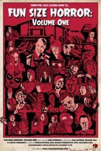 Ужасы смешного размера / Fun Size Horror: Volume One (2015)