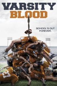 Университетская кровь / Varsity Blood (2013)